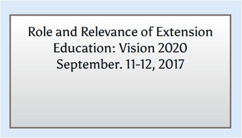 Role and Relevance of Extension Education: Vision 2020